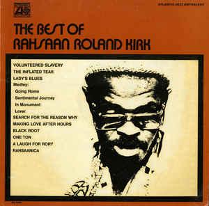 The Best of Rahsaan Roland Kirk, Atlantic Records, 1971