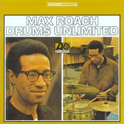 Max Roach, Drums Unlimited, Atlantic Records, 1966