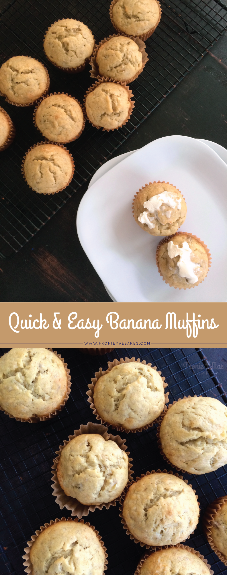 Quick and Easy Banana Muffins from Fronie Mae Bakes. www.froniemaebakes.com