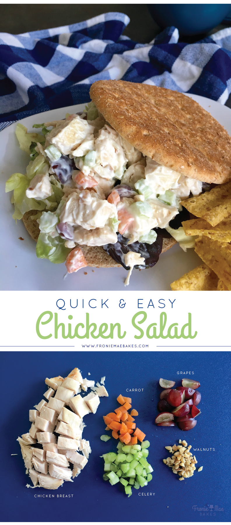 Quick and Easy Chicken Salad by Fronie Mae Bakes. www.froniemaebakes.com