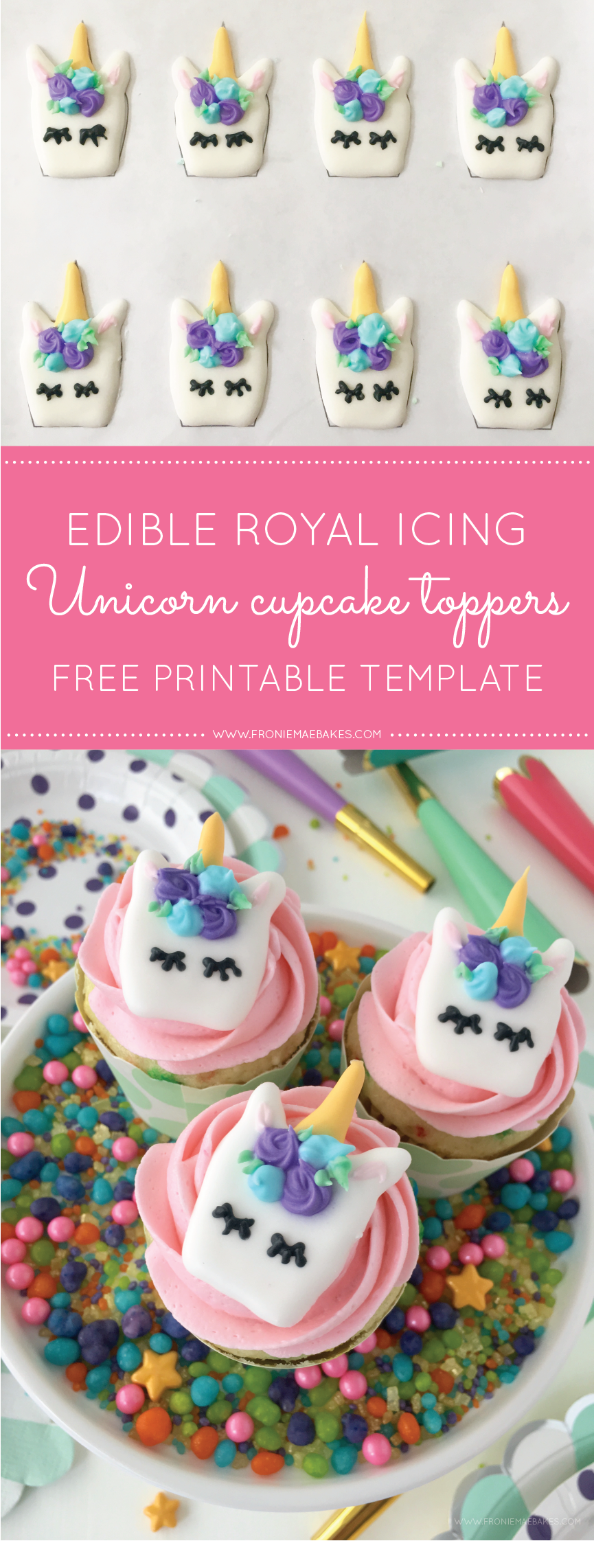 Hosting a Unicorn themed party? Make these Whimsical Royal Icing Unicorn Cupcake Toppers ahead of time with our FREE diy printable template on www.FronieMaeBakes.com