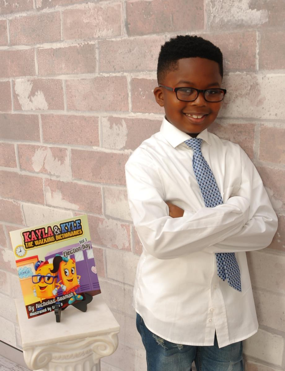 Nicholas Buamah - Nicholas Buamah is a typical second grader who loves playing chess, tennis, and basketball. However, when he's not playing sports or cheering for his favorite team, The Golden State Warriors, he's busy autographing and selling his book.The 8-year-old Georgia native is the author of Kayla & Kyle The Walking Dictionaries: Election Day, an animated book that helps elementary-aged school children build their vocabularies.
