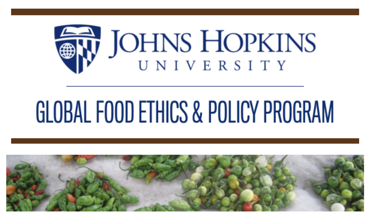 Johns Hopkins Global Food Ethics and Policy Program newsletter