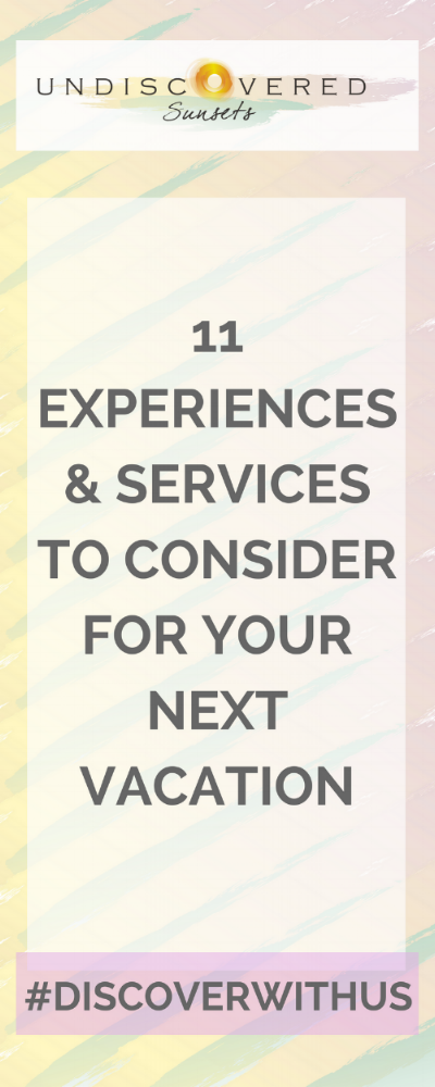 11 experiences & services to uplevel your next vacation