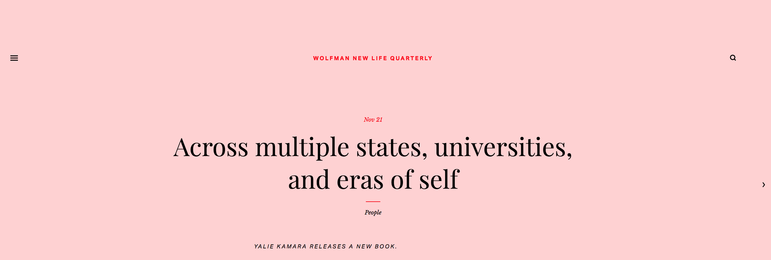 - Across Multiple States, Universities, and Eras of Self, The New Life Quarterly, November 21, 2017