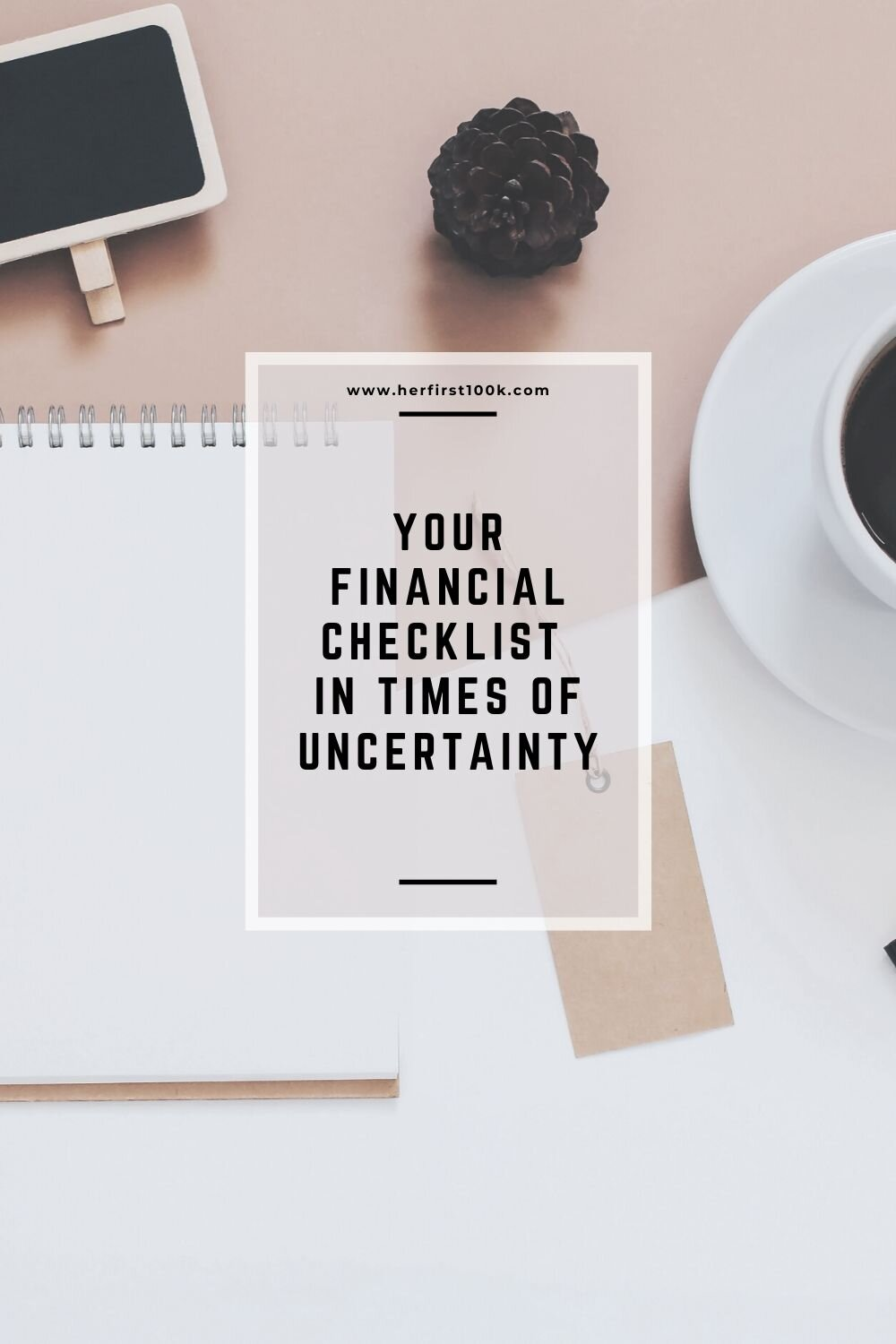 Copy of You Financial Checklist In Times of Uncertainty.jpg