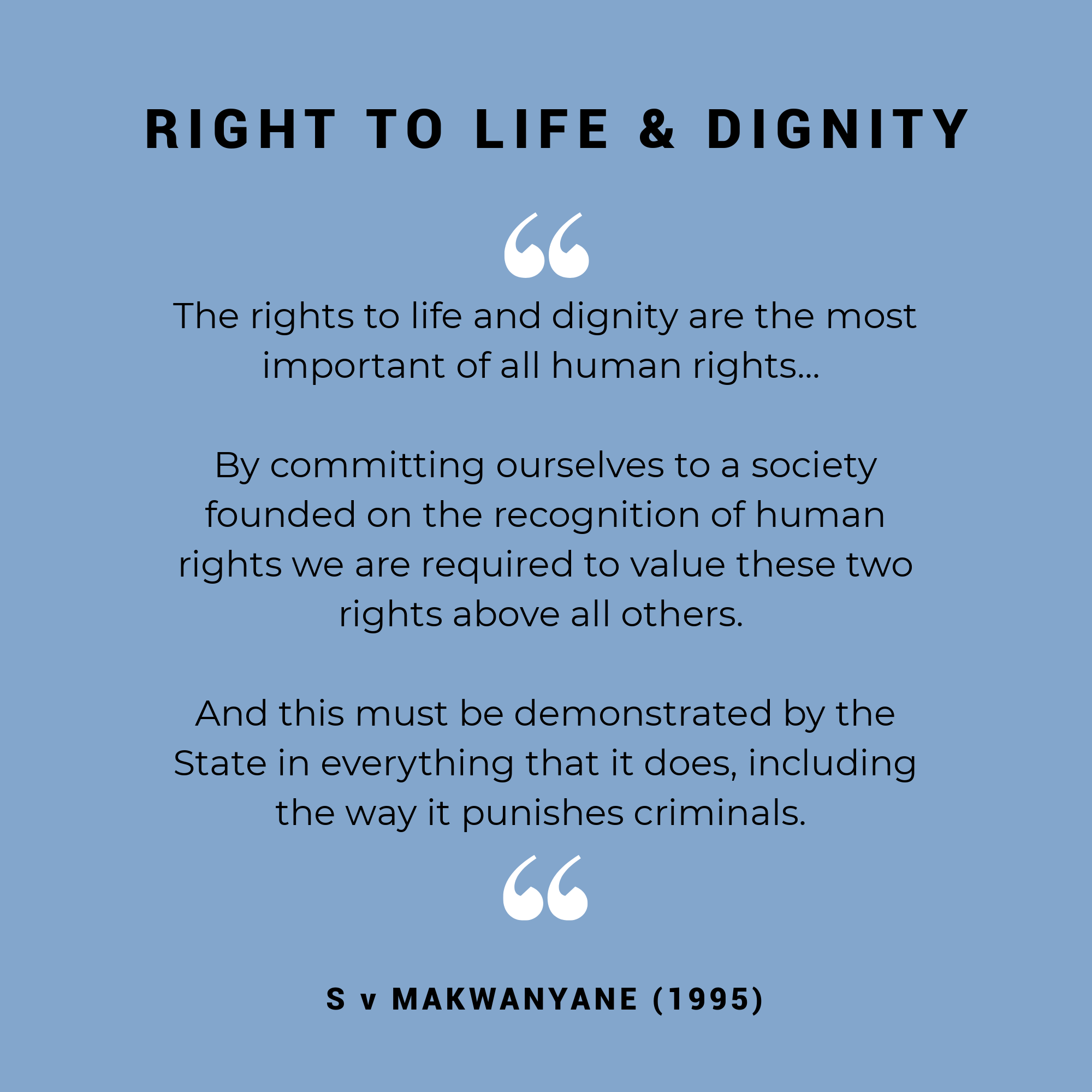 Right-to-life-and-dignity-s-v-makwanyane