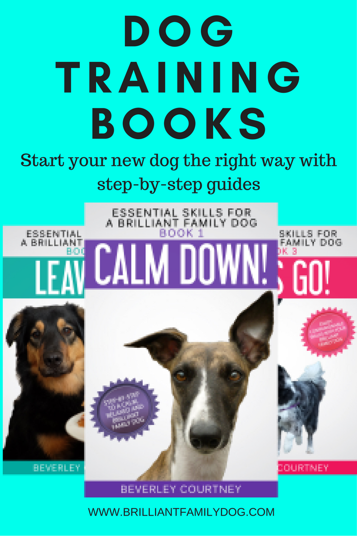 Dog training books for the new dog-owner  | CLICK FOR DETAILS | www.brilliantfamilydog.com