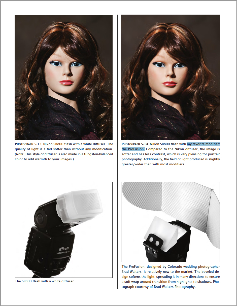 The Developers of the ProFusion Flash Diffuser are proud to read that Allison considers the ProFusion to be her favorite modifier in a book about light modifiers.