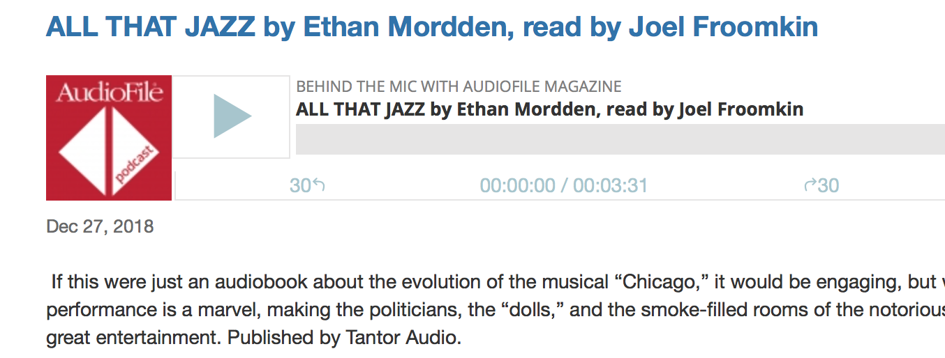 Michelle Cobb  discusses Joel's narration of ALL THAT JAZZ on the  Audiofile podcast.