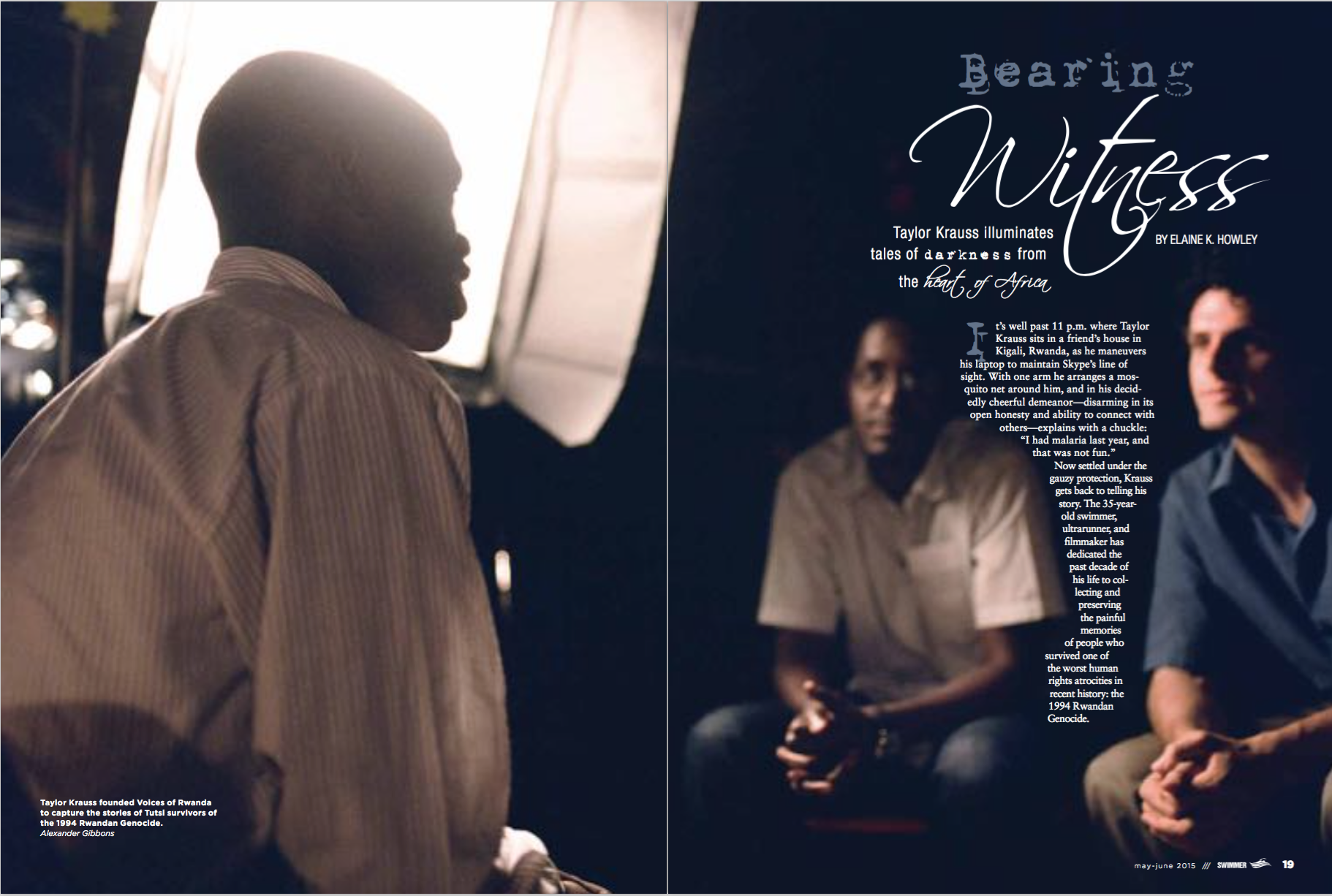 Feature profile story of Voices of Rwanda founder Taylor Krauss, published in the May-June 2015 issue of  SWIMMER  magazine.