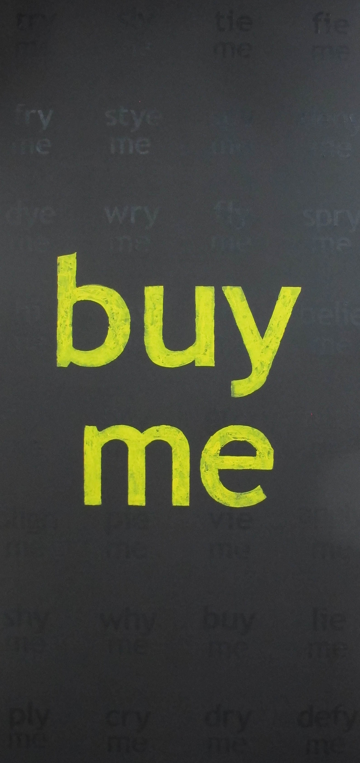 Michael Carolan,  buy me,  2012, acrylic on canvas, 280 x 140cm
