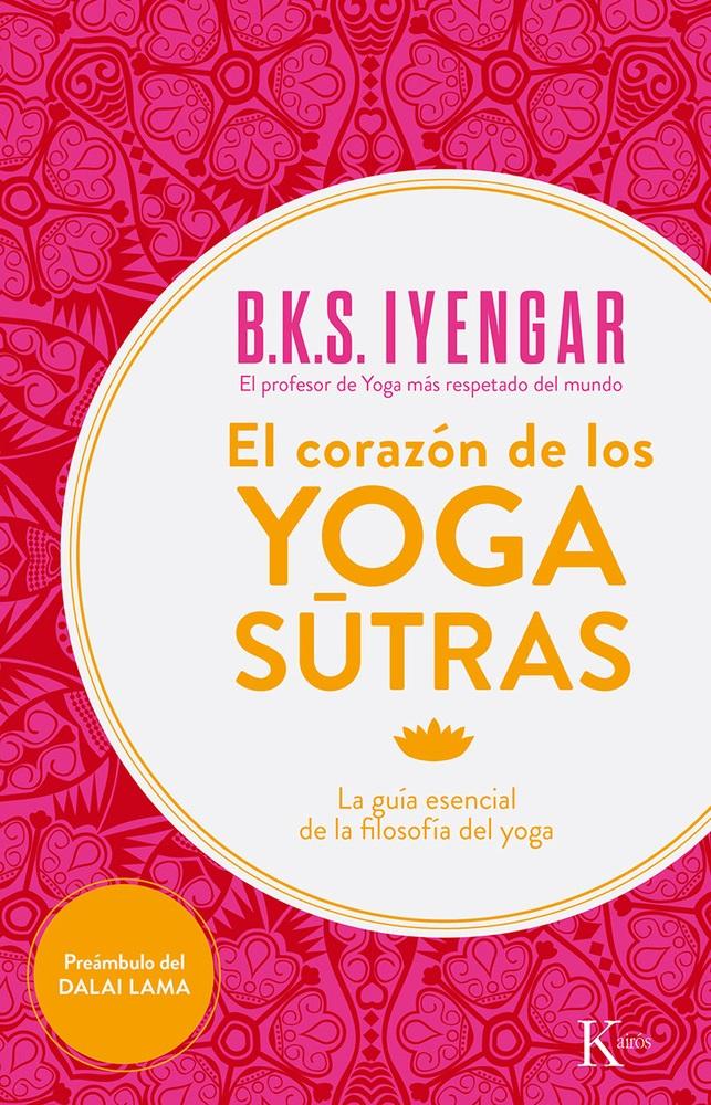 El corazón de los yoga sûtras