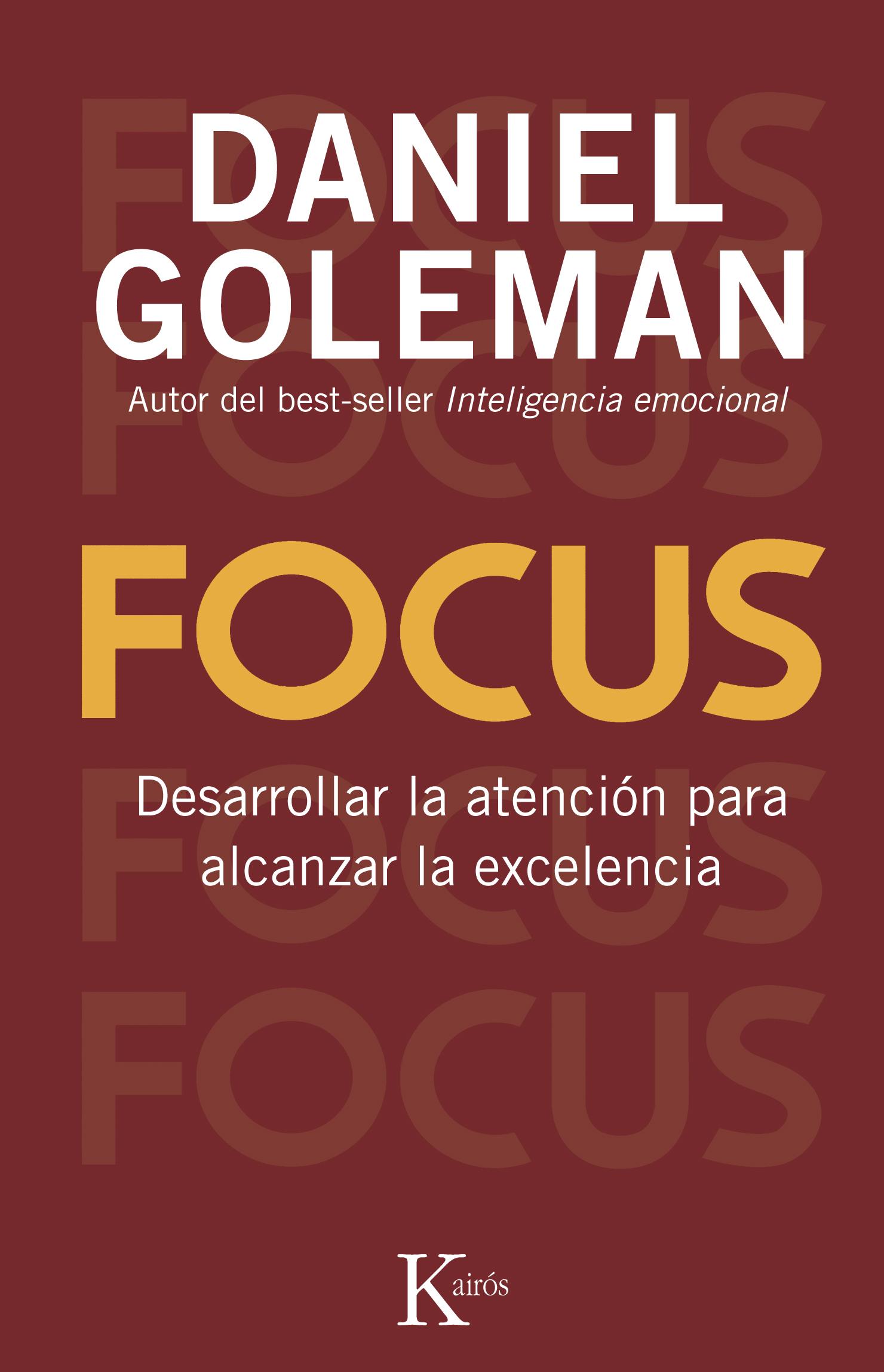 Focus Daniel Goleman