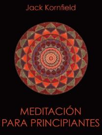 Mindfulness para principiantes. Jack Kornfield.png