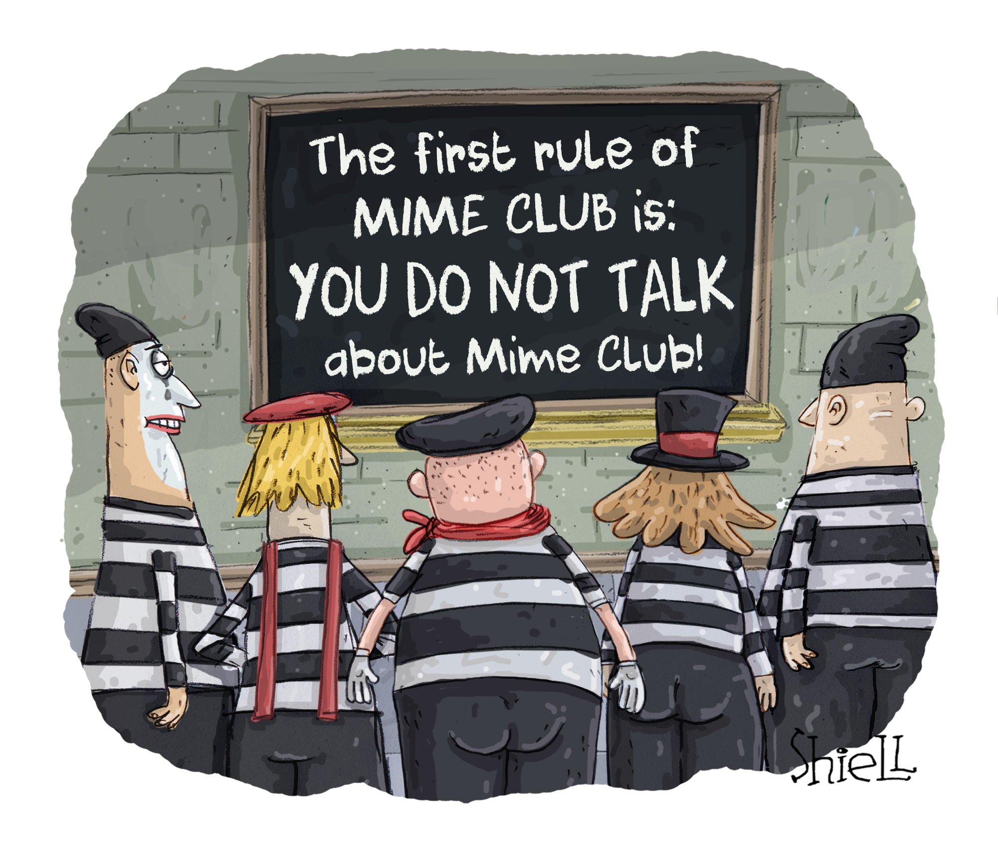 The First rule of Mime Club is ...