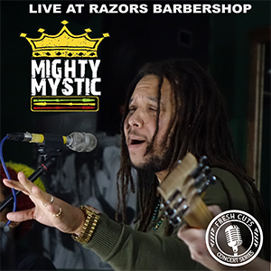 Listen to Mighty Mystic's Fresh Cuts Concert
