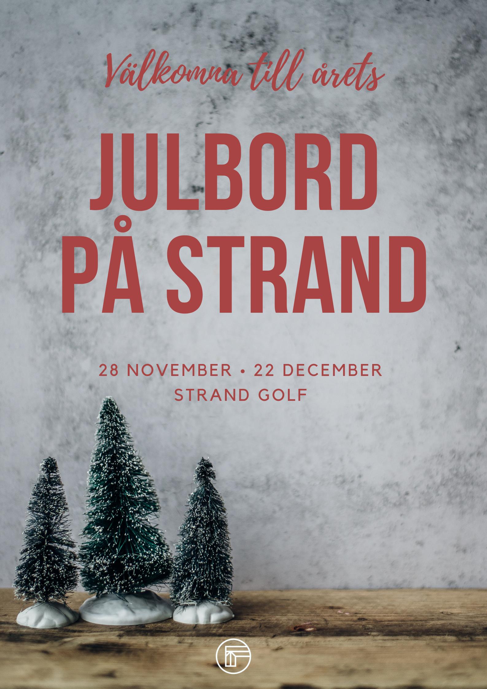Julbord på Strand 2019 - Vi tar nu emot bokning för julbord, för mer information klicka här. För bokning vänligen maila info@strandgolf.se eller ring till restaurangen på 016-39 51 65.