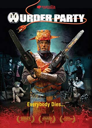 Murder Party poster, featuring the guest of honor wielding two chainsaws in front of the murderous gang of artist ready to take him down for art.