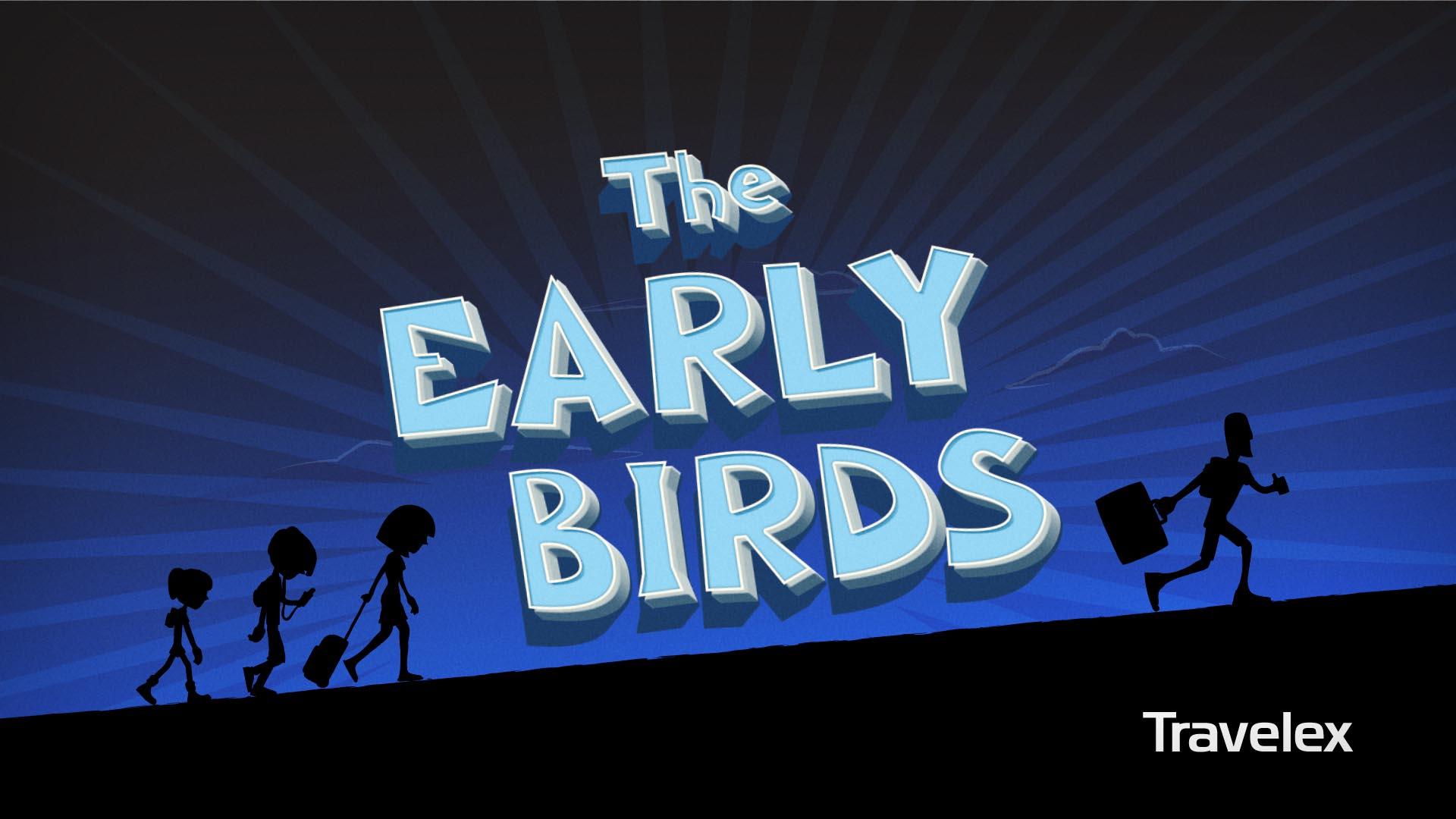 Travelex - The Early Birds - Title.jpg
