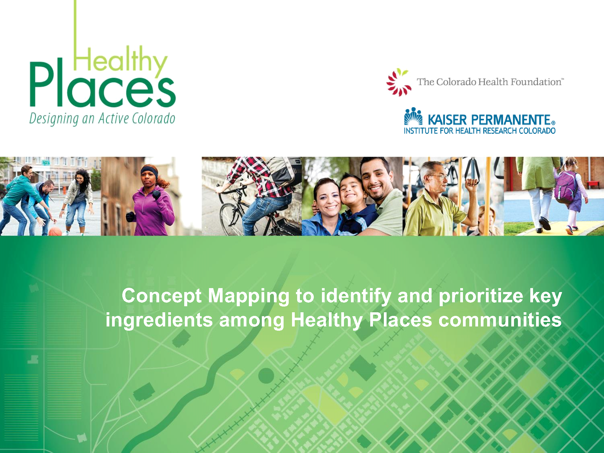 Healthy Places Key Ingredients and Concept Mapping Presentation 2016