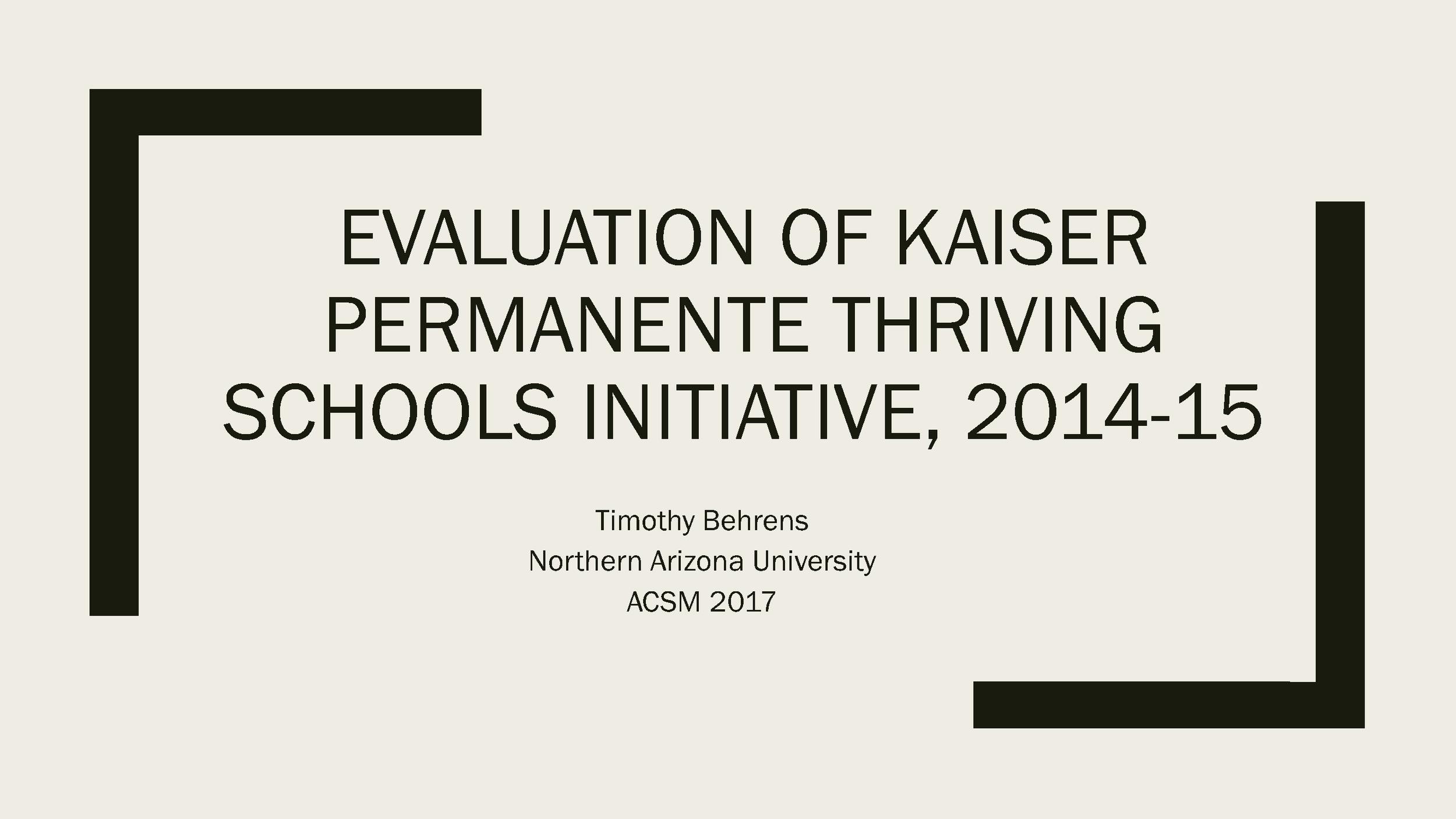 Thriving Schools Physical Activity Evaluation ACSM Presentation 2017