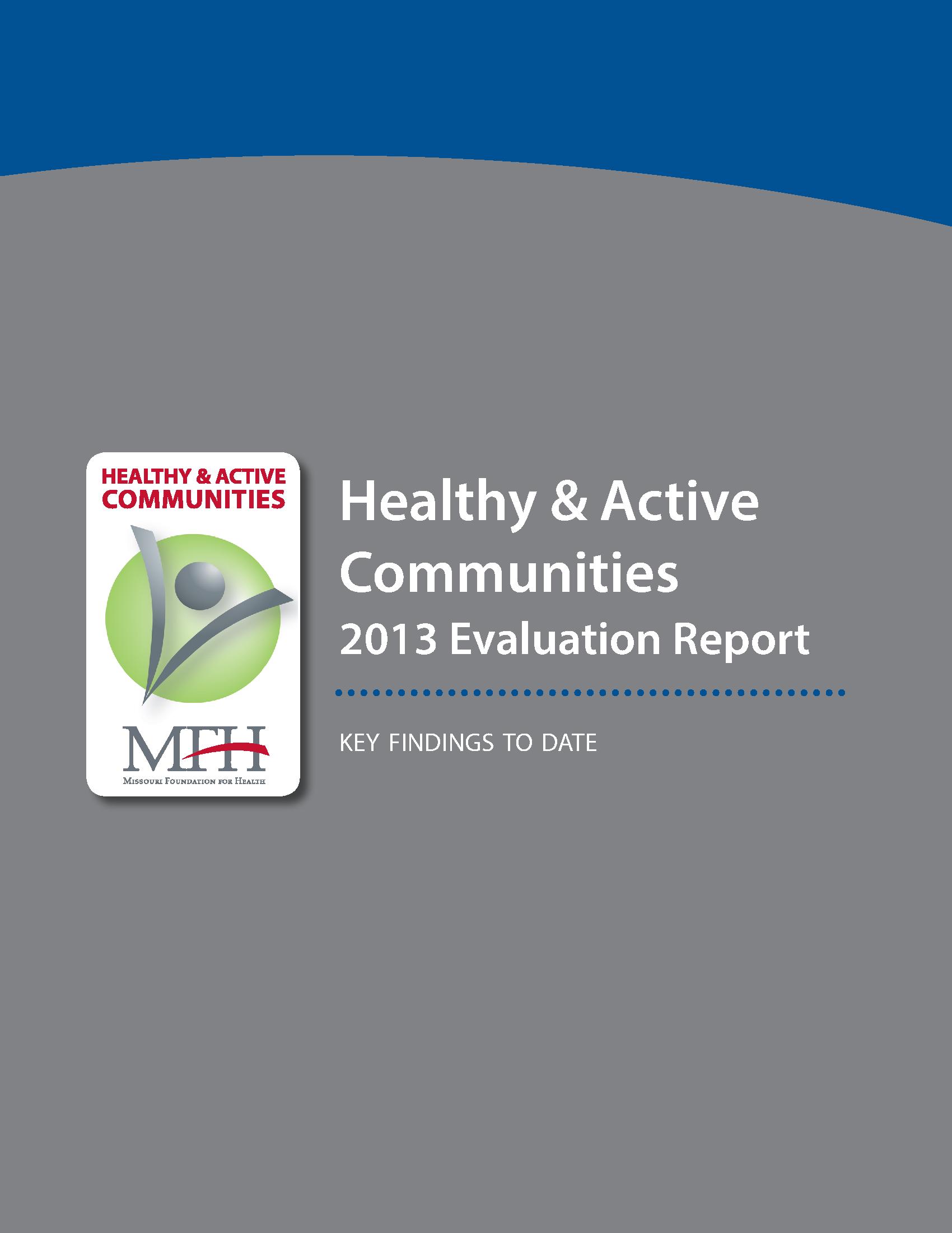 Healthy & Active Communities Evaluation Report 2013