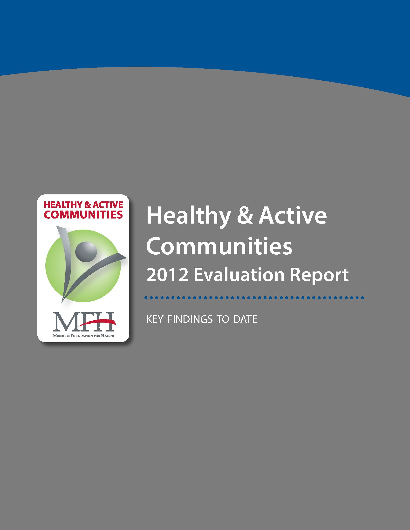 Healthy & Active Communities Evaluation Report 2012
