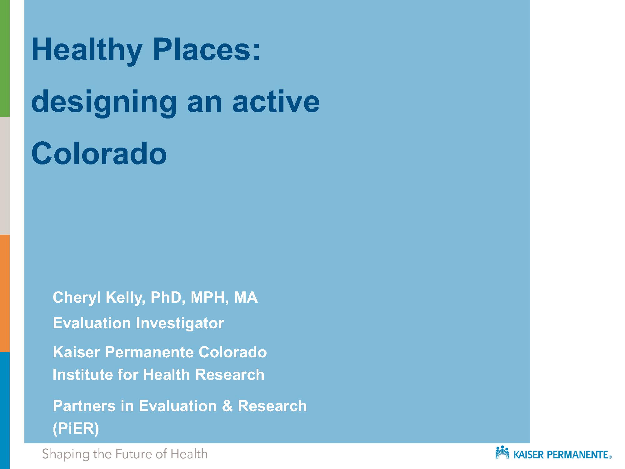 Healthy Places Evaluation Presentation 2018