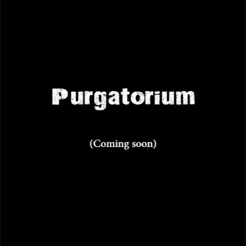 Purgatorium (Coming Soon).jpg
