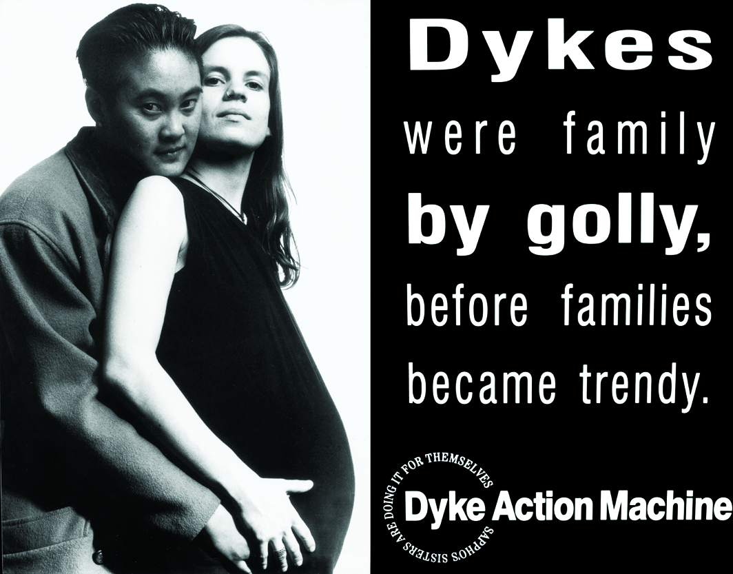 Dyke Action Machine!  Family Circle , 1992.  Courtesy of the artists