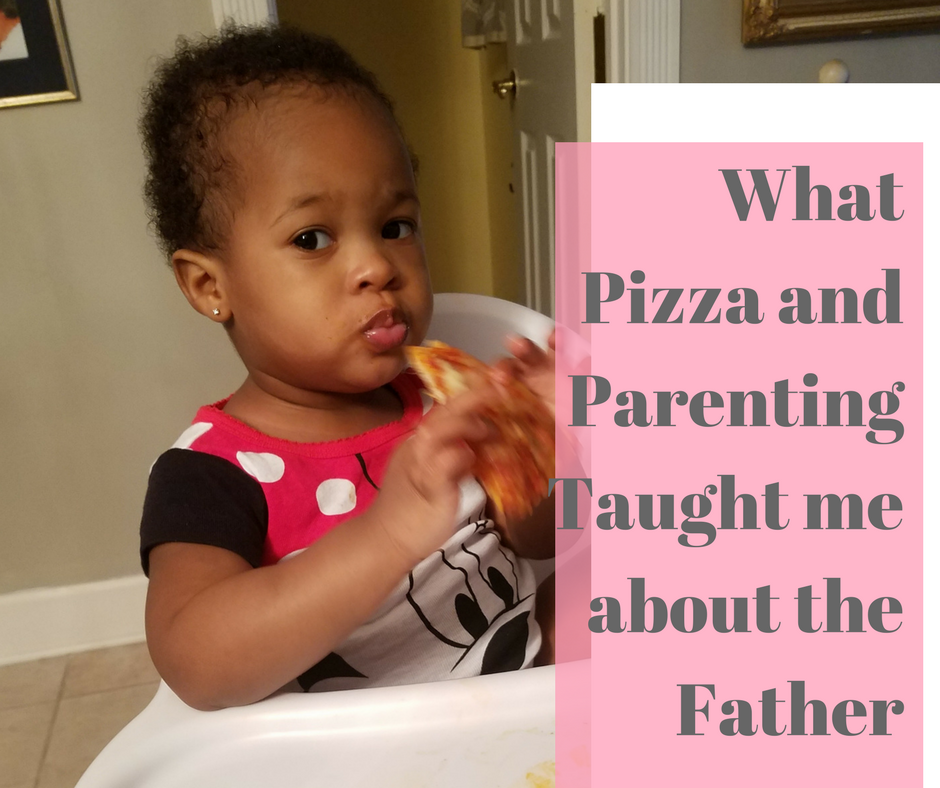 What pizza and parenting taught me about the Father