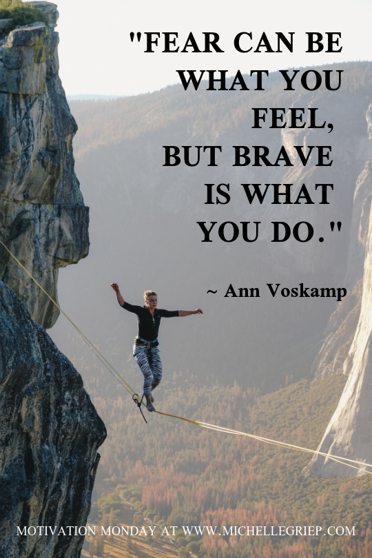 mm fear and bravery quote.png