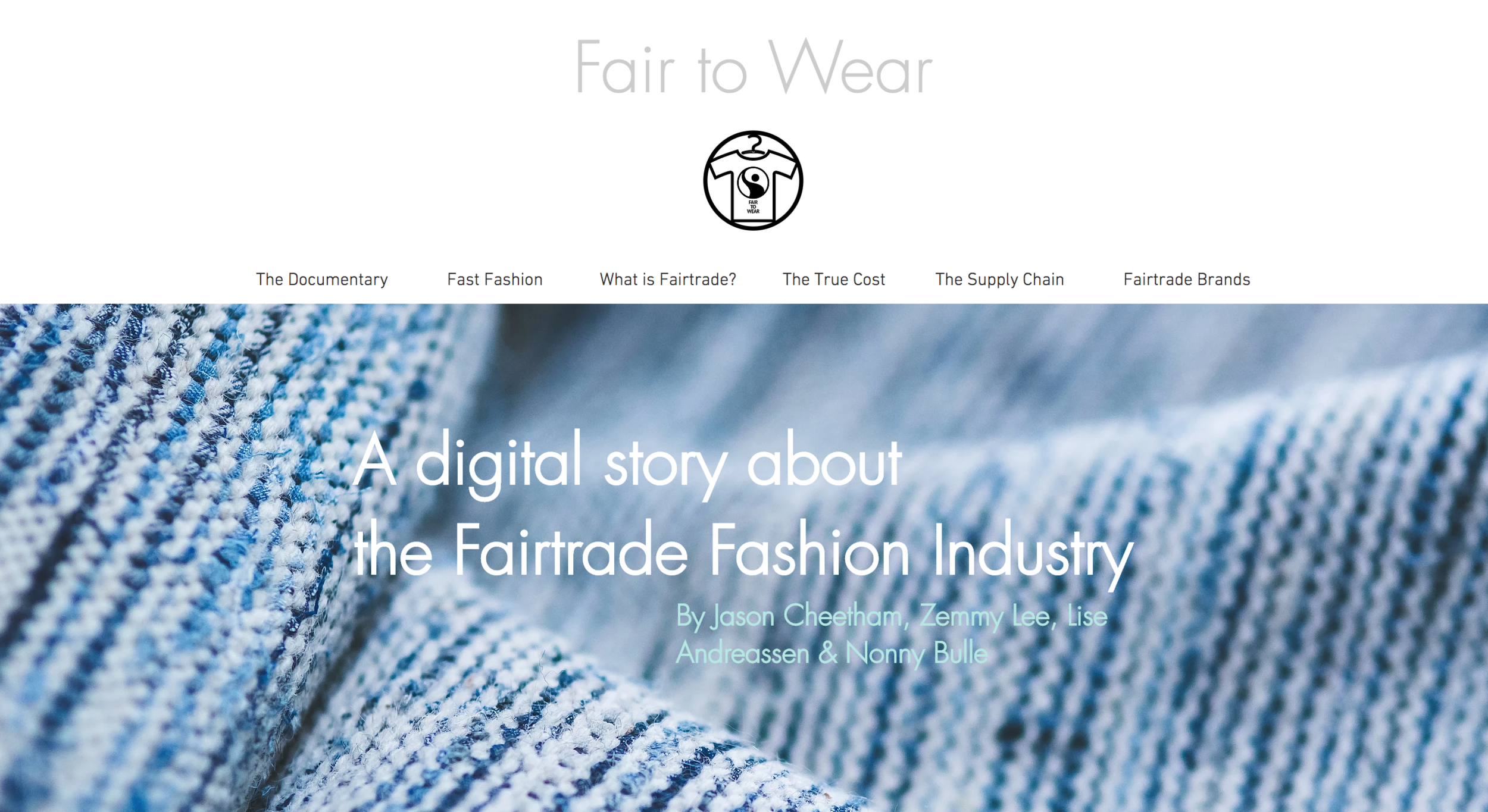 FAIR TO WEAR: a digital story about the Fairtrade Fashion Industry