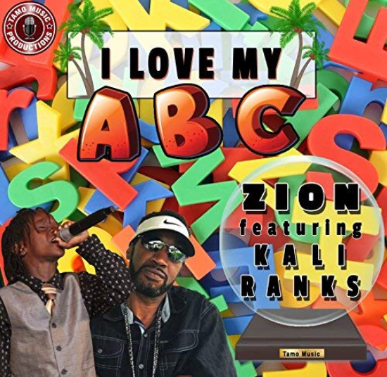 I love my ABC by Zion featuring Kali Ranks and produced by Tamo Music Production is the companion song to Jamaican Mi Seh Mi Abcs by Valrie Kemp-Davis. Now available via iTunes, Google Play, Amazon,DEEZER and Spotify. Get yours by downloading now. Sent from my iPhone   $0.99