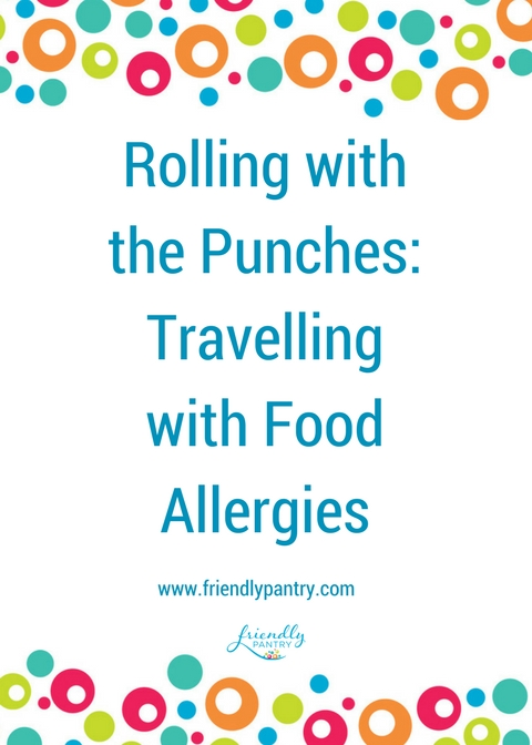 Travelling With Food Allergies