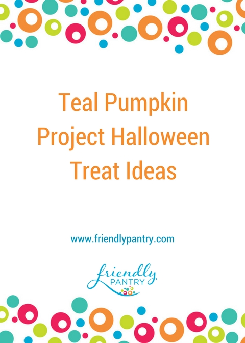 Food Allergies and safe Halloween ideas for the Teal Pumpkin Project