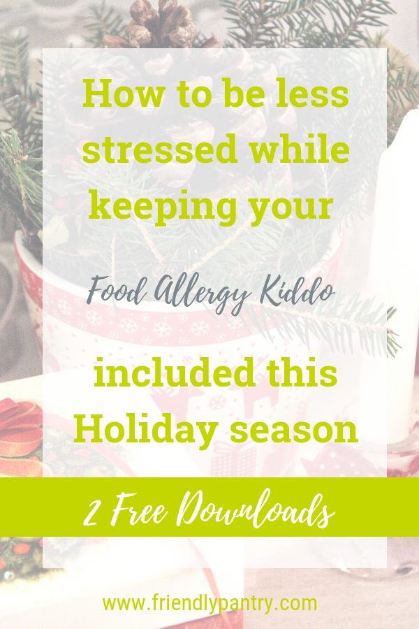 How to be less stressed with the holiday food allergy menu while still keeping your kiddo included