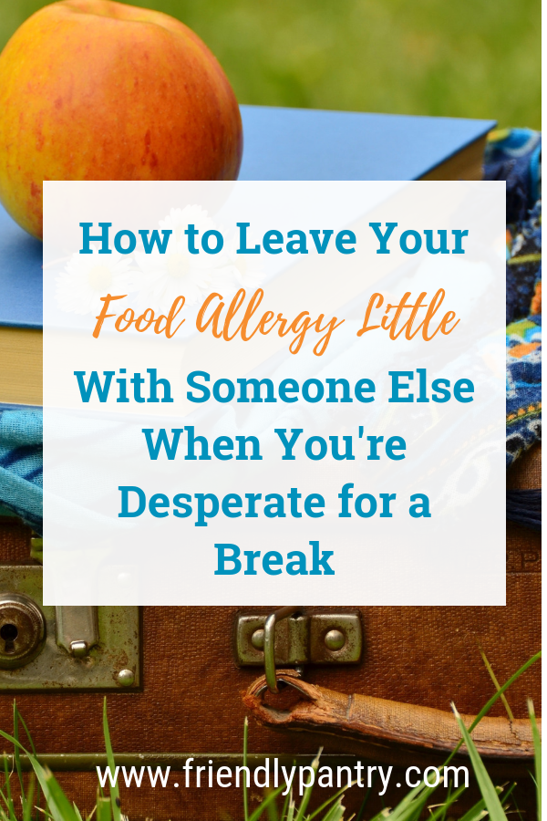 All food allergy moms need a break. Learn how to do it in this post. Visit www.friendlypantry.com for allergic living ideas for moms of kids with food allergies.
