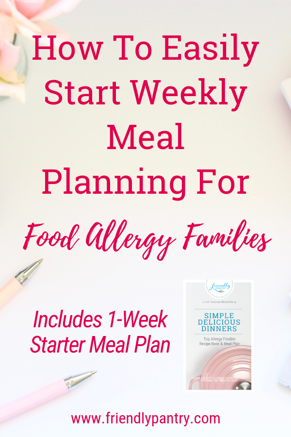 Especially for moms who are cooking for kids with allergies and need extra help with top eight allergens, kids meal planning, allergy meals and meal planning for beginners.