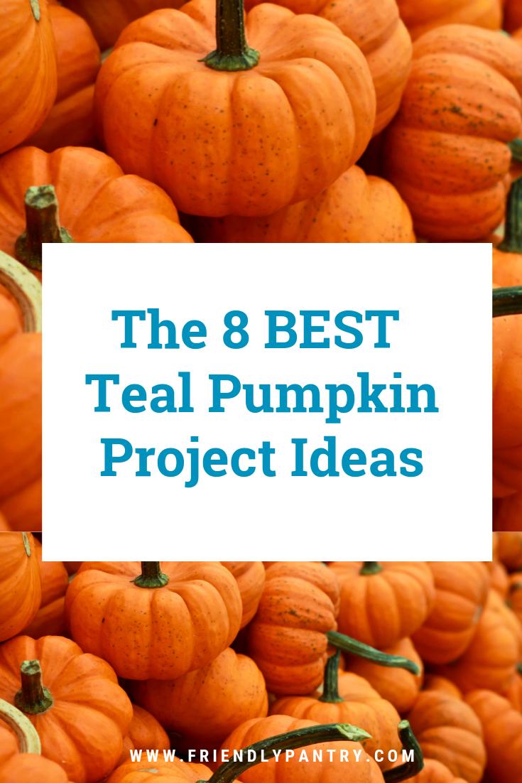 The Best Teal Pumpkin Project Ideas