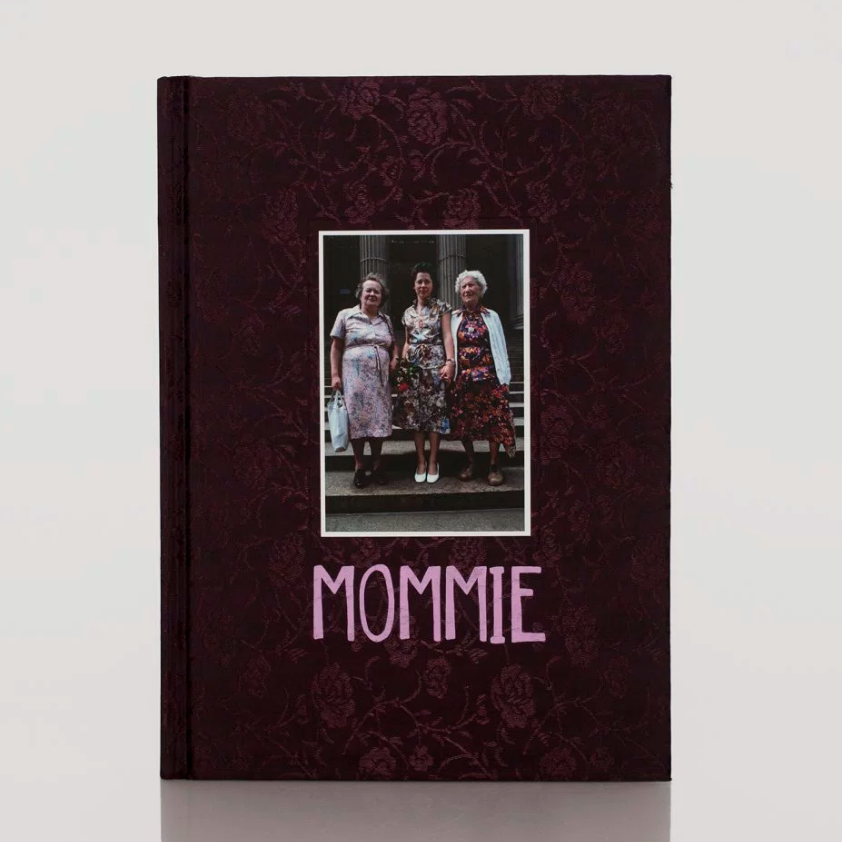 Mommie    Arlene Gottfield PowerHouse Books, 2016