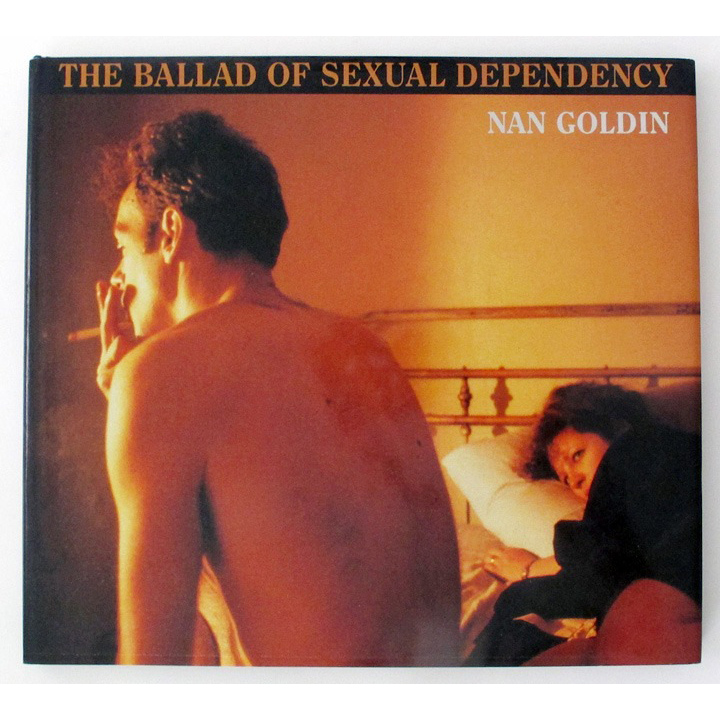 The Ballad of Sexual Dependency    Nan Goldin Aperture, 2012