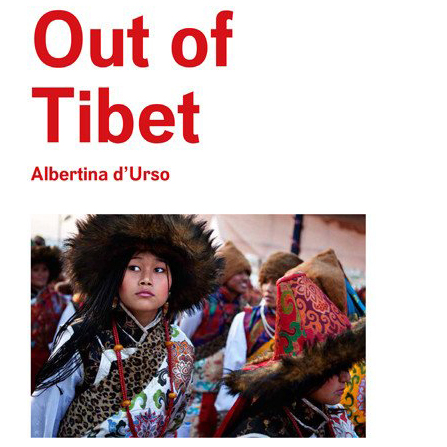 Out of Tibet    Albertina d'Urso Dewi Lewis, 2016