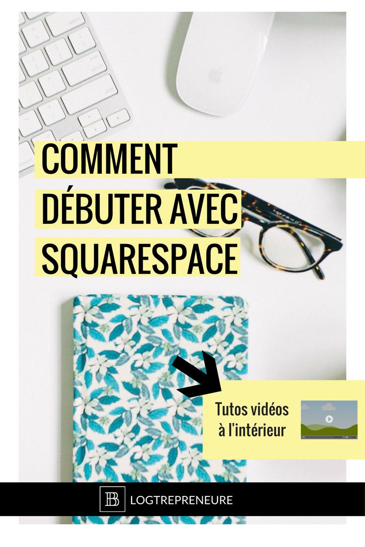 comment débuter avec squarespace