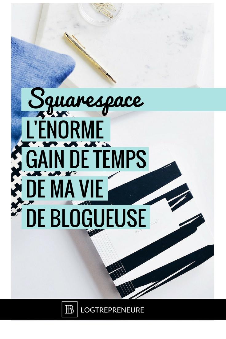 squarespace énorme gain de temps vie de blogueuse