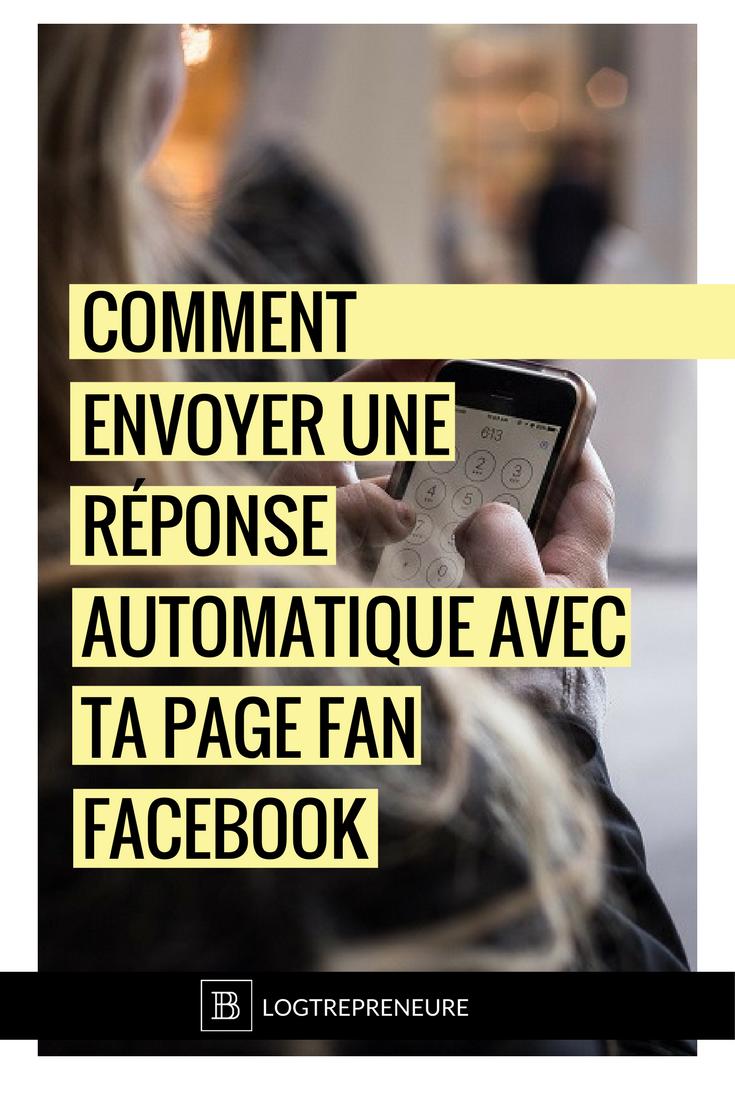comment envoyer des réponses automatiques avec Messenger pour ta page fan Facebook