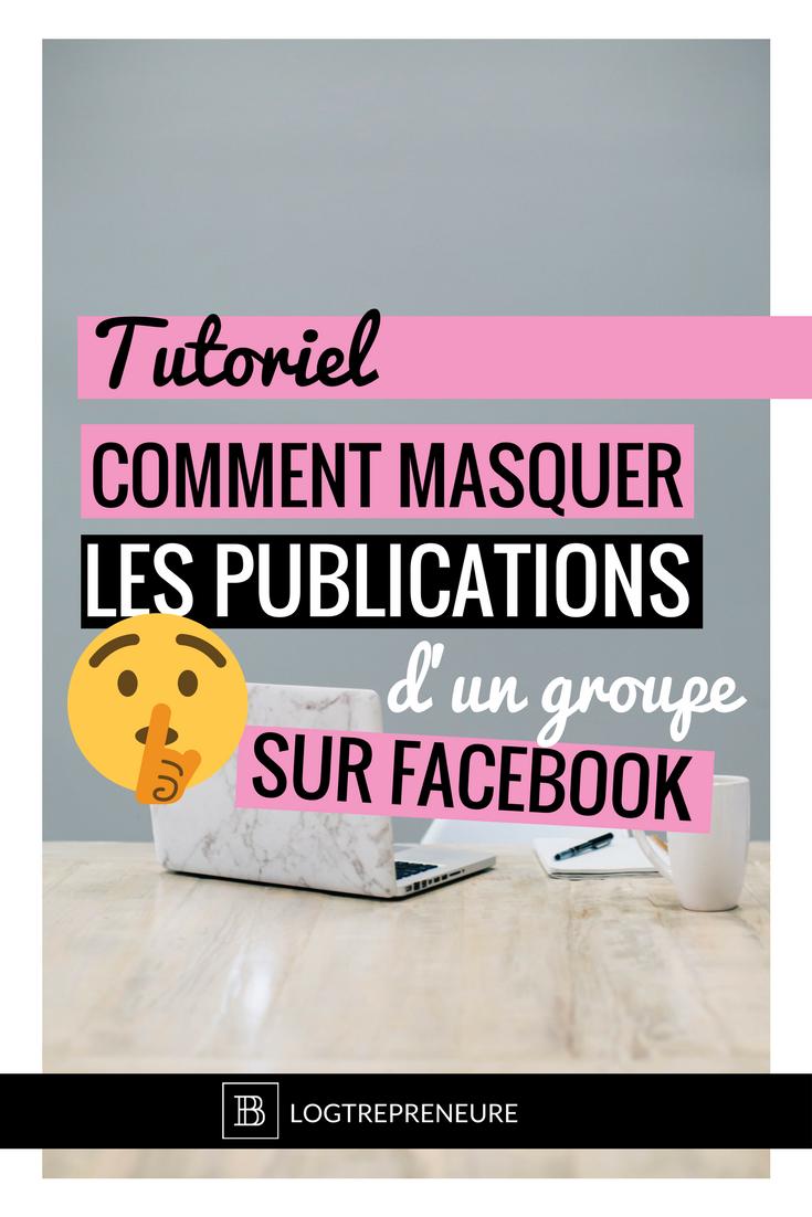 Tutoriel pour te montrer comment masquer les publication d'un groupe sur facebook afin de rendre ton fil d'actualité facebook plus lisible.