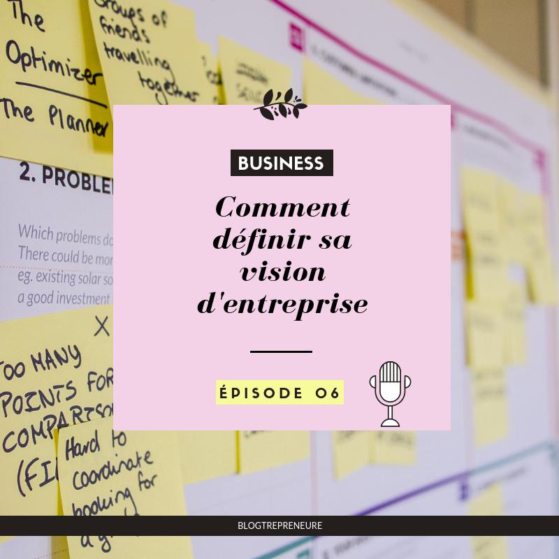 Comment définir sa vision d'entreprise