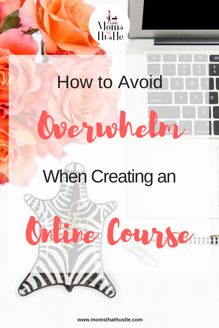 how to avoid overwhelm when creating an online course.png